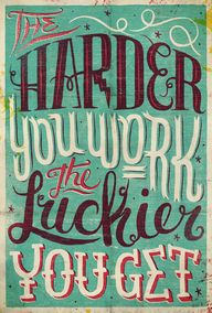 The Harder You Work,