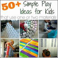 50+ simple play idea