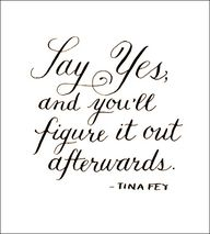 say yes #quote