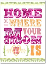 Home Sweet Mom - Mot