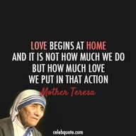 Mother Teresa Quote (About love home action)