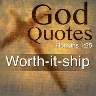 God Quotes: Worth-it