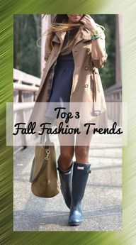 Top 3 Fall Fashion T...