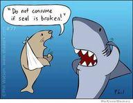 """Broken """"Seal"""" hahaha"""