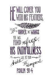 Psalm 91:4 He shall