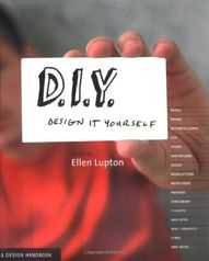 D.I.Y.: Design It Yo