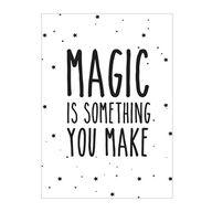 Print . Magic Is Som