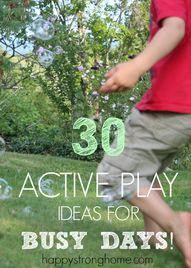 30+ Active Play Idea