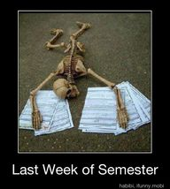 Last week of Semeste