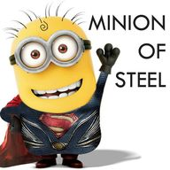 minion of steel!