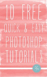 10 Quick & Easy Phot