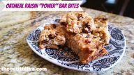 "Oatmeal Raisin ""Powe"