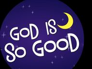 """God Is So Good"" by"