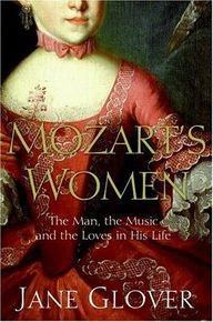 Mozart's Women: His