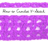 How to Crochet V-Sti