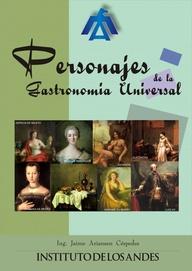 PERSONAJES DE LA GASTRONOMIA UNIVERSAL