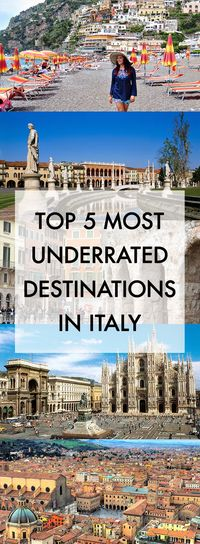 Top Five Most Underrated Destinations in Italy