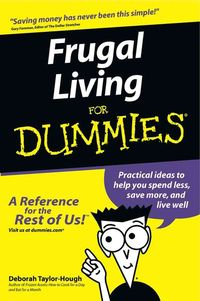 Frugal Living for Dummies (Paperback) | Overstock.com Shopping - The Best Deals on Personal Finance