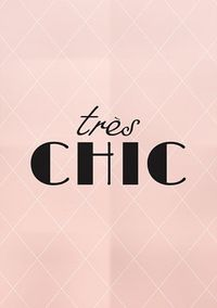 "Art Digital Print Poster ""Tres Chic"" Printable Art Typography French Decor Home Decor Inspirational Print Wall Art Digital Download"