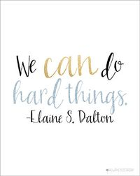 LDS Quotes | We Can Do Hard Things Wall Art | Printable Art | Home Decor | LDS…