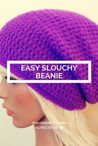 Time to crochet a slouchy beanie!
