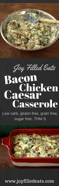 Chicken Bacon Caesar Casserole - Joy Filled Eats