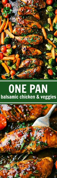 ONE PAN Balsamic Chicken and Veggies - Chelsea's Messy Apron