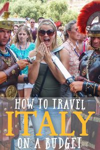 How to Travel Italy on a Budget • The Blonde Abroad