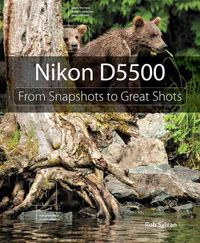 Nikon D5500: From Snapshots to Great Shots (Paperback)   Overstock.com Shopping - The Best Deals on Photography