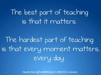 Thought-provoking quotes and ideas about teaching and education.