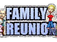 ~ ♥ Family Reunions ♥ ~