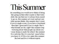 I will always love summer!