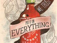 Sriracha for Ross ❤️