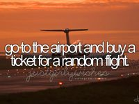 all things I wanna do before i die
