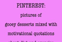 Pinterest Funnies / by Charlyn