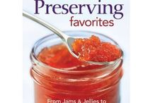 Canning Fruits and Vegetables / by Mary Jane K