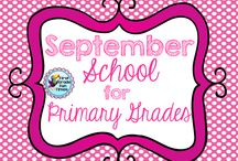 September - School Primary Grades / Ideas for my classroom / by First Grade Fun Times - Alisa Cosenza