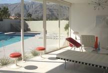 Palm Springs Modern / by Stephen C. Love