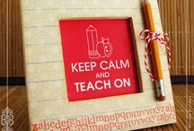 keep calm and teach on / by andra mar co