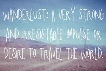 Wanderlust / by Abby Lane