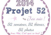 Projet 52 - 2014 / Les participations au Projet 52 de 2014 sur http://cestquoicebruit.com/projet-52/ / by Milie Cestquoicebruit