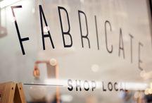 Fabricate pop-up shops / by Leila Badsha