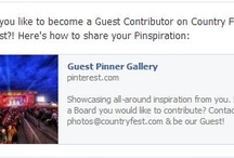 Guest Pinner Gallery / Showcasing all-around inspiration from you. Have a Board you would like to contribute? Contact: photos@countryfest.com & be our Guest!  / by Country Fest