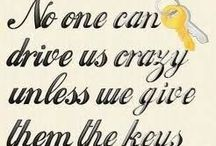Words of wisdom / by Karen Anderson