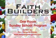 Faith: Sunday School / by Rachel Lacy (Following In My Shoes)