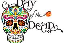Day Of The Dead / by Robin L. Jack-Brown