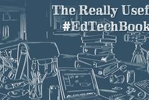 The Really Useful #EdTechBook / Pins for, and about, The Really Useful #EdTechBook / by David Hopkins