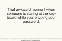That awkward moment... / by Sadie Ayers
