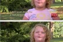 my homegirl honey boo boo / by Elizabeth Pierce