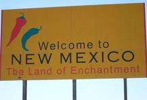 O Fair New Mexico, I love, I love you so / by Christine Trujillo
